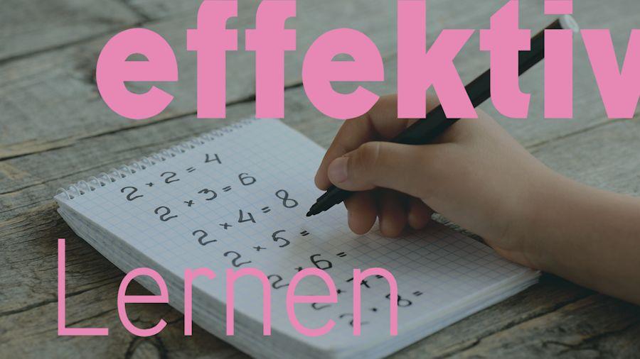 Effektiv Lernen | Das Einmaleins schnell und fehlerfrei lernen.
